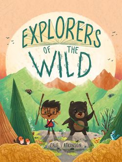 Explorers of the Wild Book