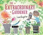 Extraordinary Gardener book