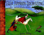 Fair, Brown & Trembling: An Irish Cinderella Story book