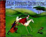 Fair, Brown & Trembling: An Irish Cinderella Story book