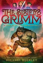 Fairy-Tale Detectives (the Sisters Grimm #1): 10th Anniversary Edition book