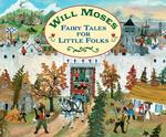 Fairy Tales for Little Folks book