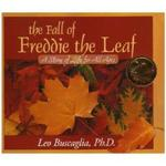 Fall of Freddie the Leaf: A Story of Life for All Ages (Anniversary) book
