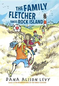 Family Fletcher Takes Rock Island book
