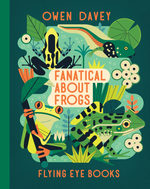 Fanatical About Frogs book