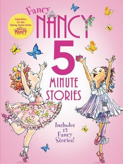 Fancy Nancy: 5-Minute Fancy Nancy Stories book