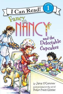 Fancy Nancy and the Delectable Cupcakes book
