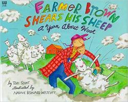 Farmer Brown Shears His Sheep: A Yarn About Wool book