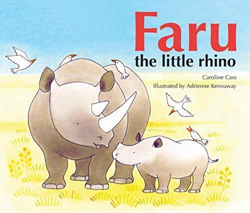 Faru the Little Rhino book