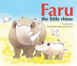 Faru the Little Rhino book