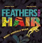 Feathers and Hair, What Animals Wear book