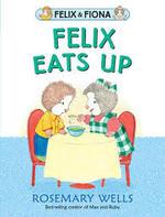 Felix Eats Up book