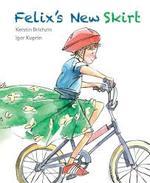 Felix's New Skirt book