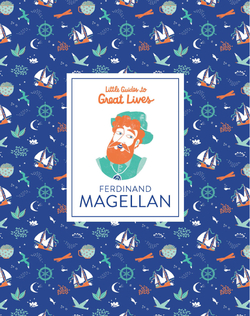 Ferdinand Magellan (Little Guides to Great Lives) book