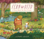Fern and Otto: A Story about Two Best Friends book