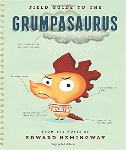 Field Guide to the Grumpasaurus book