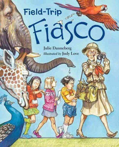 Field-Trip Fiasco book