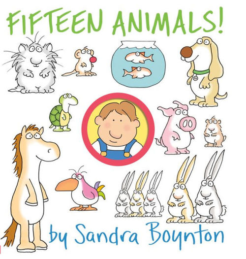 Fifteen Animals! Written and illustrated by Sandra Boynton