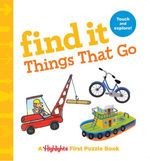 Find It Things That Go: Baby's First Puzzle Book book