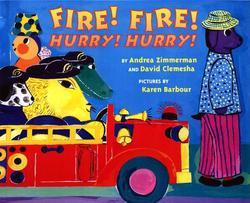 Fire! Fire! Hurry! Hurry! book