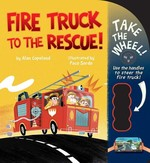 Fire Truck to the Rescue! book