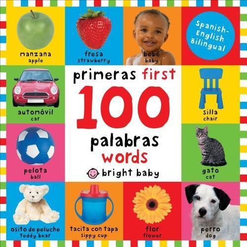 First 100 Words Bilingual: Primeras 100 Palabras book