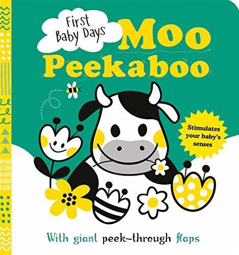 First Baby Days: Moo Peek-a-Boo book