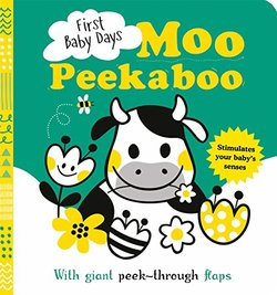 First Baby Days: Moo Peek-a-Boo book