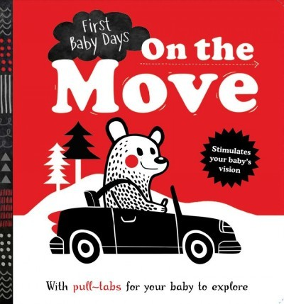 First Baby Days: On the Move book