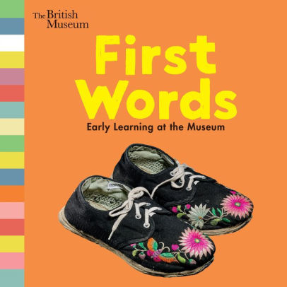 First Words: Early Learning at the Museum book