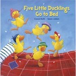 Five Little Ducklings Go to Bed book