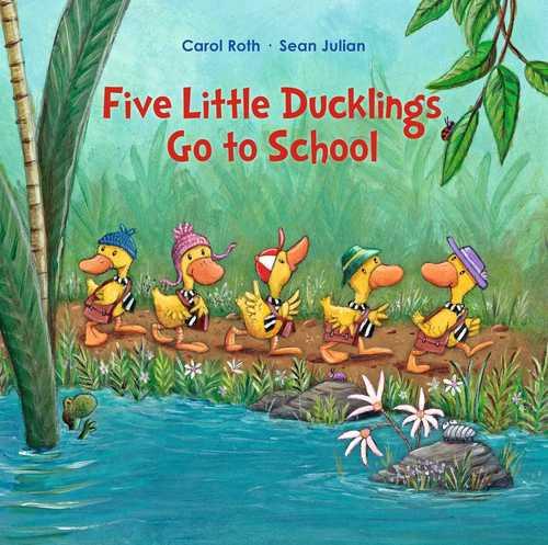 Five Little Ducklings Go To School book