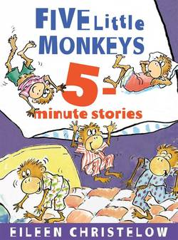 Five Little Monkeys 5-Minute Stories Book