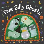 Five Silly Ghosts book