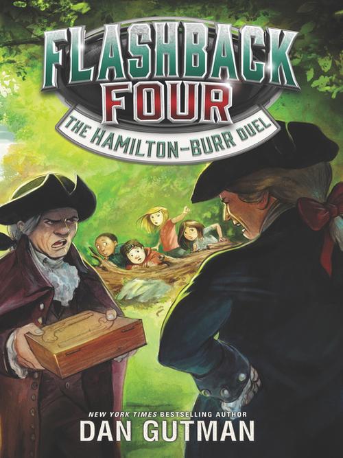 Flashback Four #4: The Hamilton-Burr Duel book