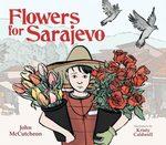 Flowers for Sarajevo book