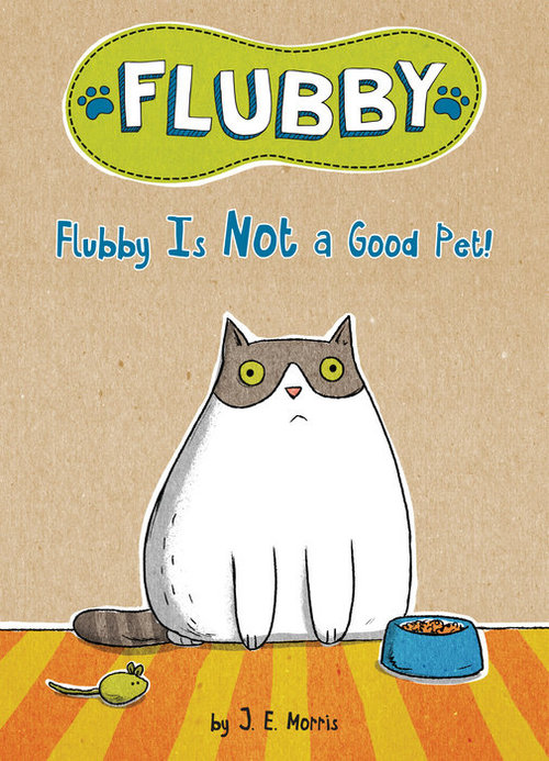 Flubby Is Not a Good Pet book