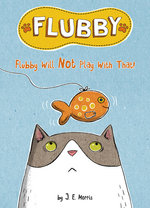 Flubby Will Not Play with That book