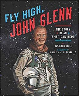 Fly High, John Glenn: The Story of an American Hero book