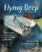 Flying Deep Climb Inside Deep Sea Submersible ALVIN book