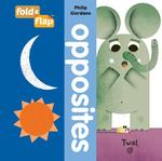 Fold-A-Flap: Opposites book