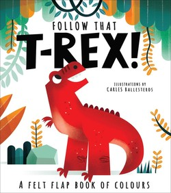 Follow That T-Rex! book