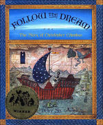 Follow the Dream: The Story of Christopher Columbus book