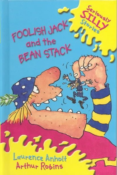 Foolish Jack and the Bean Stack book