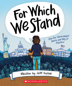 For Which We Stand: How Our Government Works and Why It Matters book