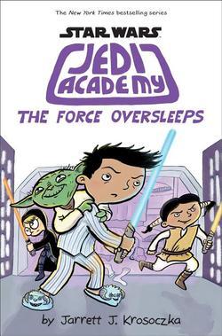 Force Oversleeps (Star Wars: Jedi Academy #5), Volume 5 book