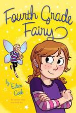 Fourth Grade Fairy, Volume 1 (Original) book