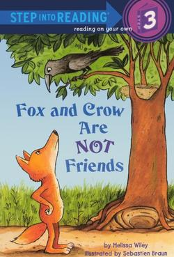 Fox and Crow Are Not Friends book