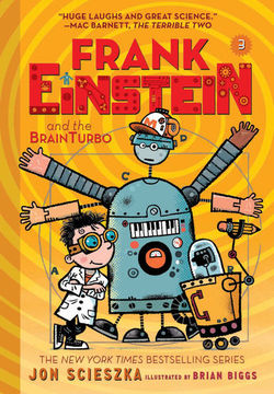 Frank Einstein and the BrainTurbo (Frank Einstein Series #3) book