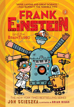 Frank Einstein and the BrainTurbo (Frank Einstein Series #3) book